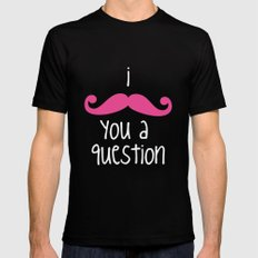 I Mustache You SMALL Mens Fitted Tee Black