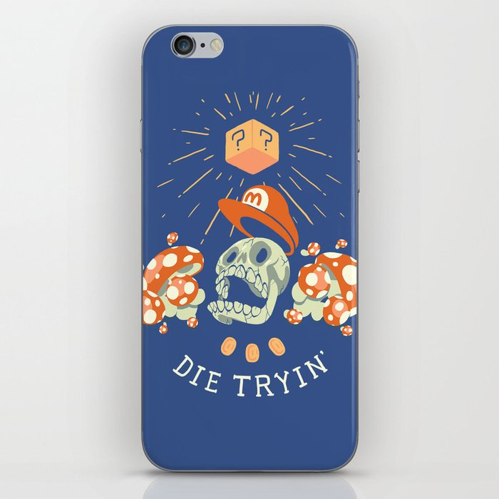 Die Tryin' iPhone Skin