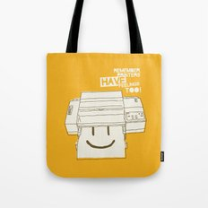 Printers and their feelings Tote Bag