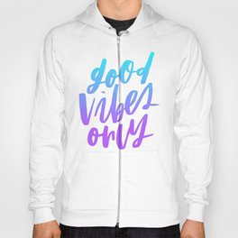 Good Vibes Only Ombre Hoody