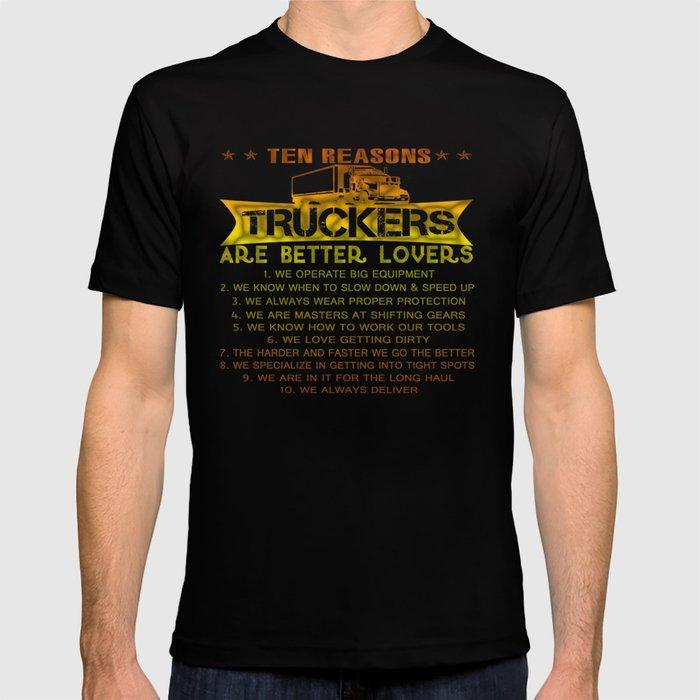 4896773ba4f3ec Ten REASONS - TRUCKERS T-shirt by sophiafashion | Society6