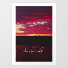 this world is beautiful Art Print