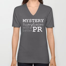 Mystery is just confusion with better PR Unisex V-Neck