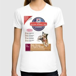 Because Science Diet T-shirt