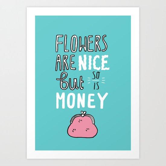 Money is Nice Art Print