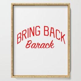 Bring Back Barack Serving Tray