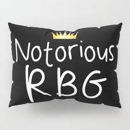 Notorious RBG Pillow Sham