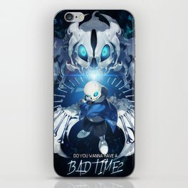 Undertale Sans Poster  - Do you wanna have a bad time? iPhone Skin