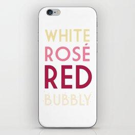 Wine Not? iPhone Skin