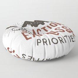 The action expresses priorities Floor Pillow