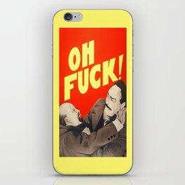 Oh F*#k ! iPhone Skin