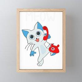 Cat Meow Were Talking Funny Cat on the Phone Framed Mini Art Print