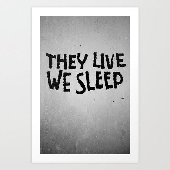 They Live Art Print