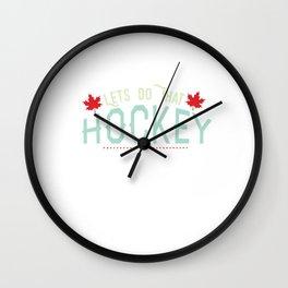 Lets Do That Hockey Love Hockey Sport Wall Clock