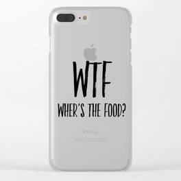Kitchen Decor, Where's the Food, Food Lover, Home Decor, Wall Art Clear iPhone Case