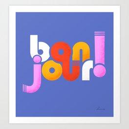 bonjour! french design Art Print