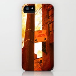 No Standing iPhone Case