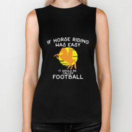 If Horse Back Riding Easy Football Sports Equestrian T Shirt Biker Tank