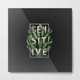 Sensitive Metal Print