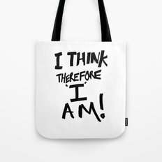 I think therefore I am - inverse redux Tote Bag