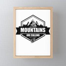 Mountains Are Calling Framed Mini Art Print
