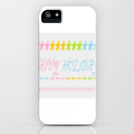 Happy holiday iPhone Case