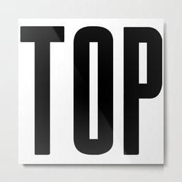 Top. Metal Print