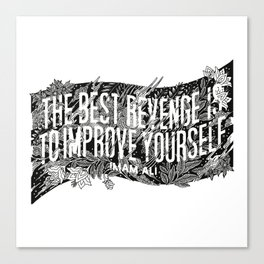 """Imam Ali - """"The best revenge is to improve yourself."""" Canvas Print"""