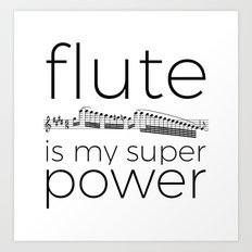Flute is my super power Art Print