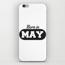Born in May iPhone Skin