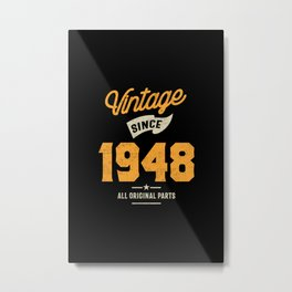Vintage Since 1948 Birthday Gift Metal Print