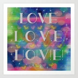 Love L.o.v.e. L!o!v!e! Art Print