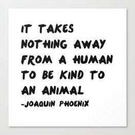 Joaquin Phoenix Vegan Quote Print Canvas Print