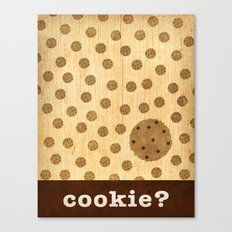 cookie? Canvas Print