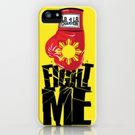 "Manny Pacquiao ""Fight Me"" iPhone Case"