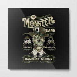 Monster Gang - Gambler Mummy Metal Print