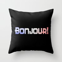 bonjour Throw Pillows featuring Bonjour! by UMe Images