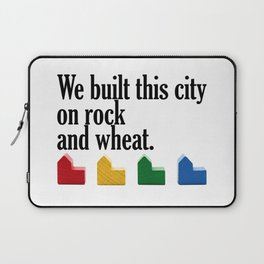 We built this city on rock and wheat Laptop Sleeve