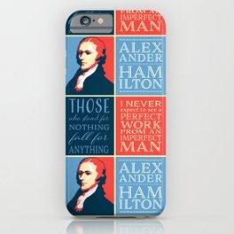 Alexander Hamilton Quotes iPhone Case