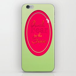 in the face iPhone Skin