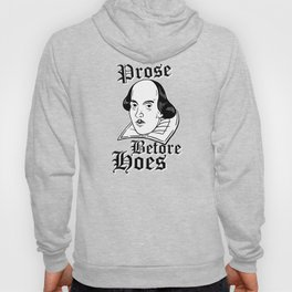 Prose Before Hoes Hoody