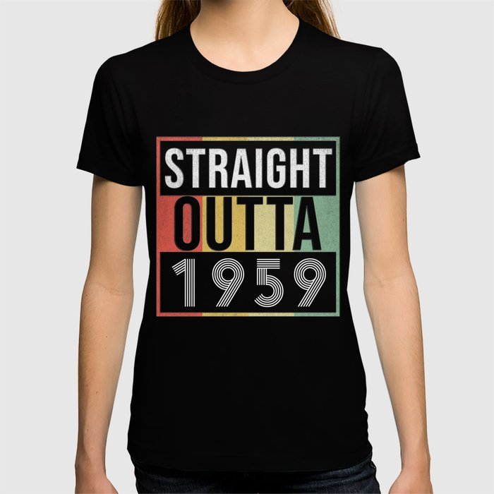 Straight Outta 1959 T-shirt