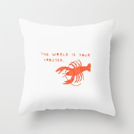 The World is Your Lobster Throw Pillow