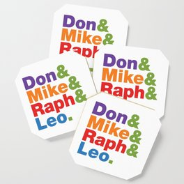 Don & Mike & Raph & Leo. Coaster