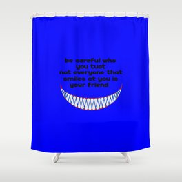 funny quote friend or foe Shower Curtain