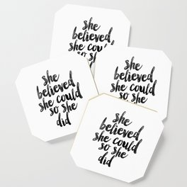 She Believed She Could So She Did black and white typography poster design bedroom wall home decor Coaster