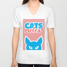 Cats Rules, cat poster, cat t-shirt, Unisex V-Neck