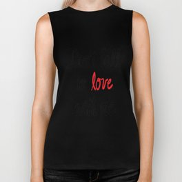 Don't Fall in Love with Me Biker Tank