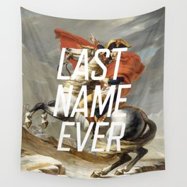 Last Name Ever Wall Tapestry