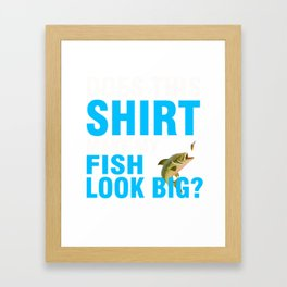 Funny Fishing Costume For Grandpa. Framed Art Print